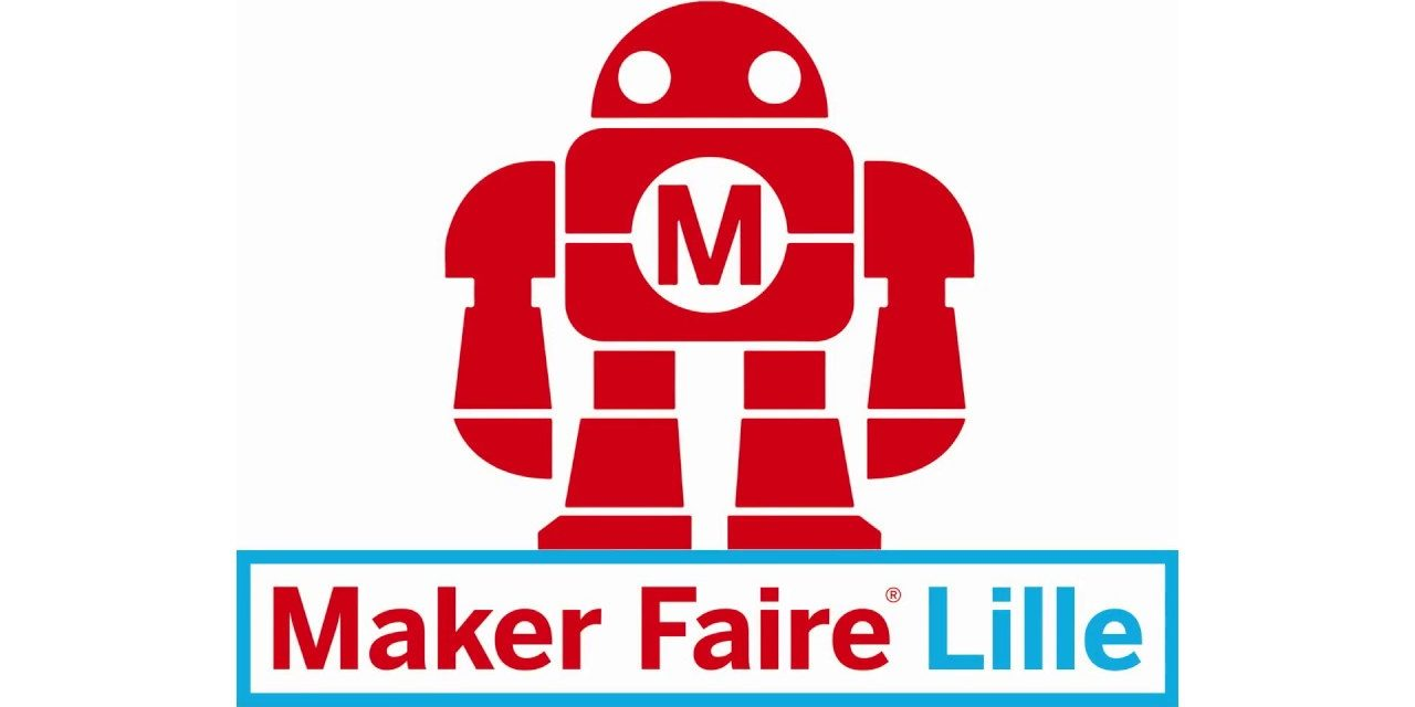 Maker Faire Lille 2018