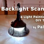 Light Painting DIY – The Backlight Scanner Tutorial