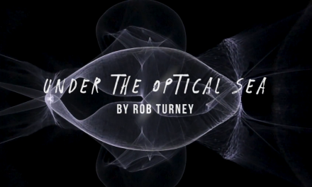 Unter The Optical Sea – Rob Turney