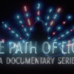 The Path Of Light – Part 2